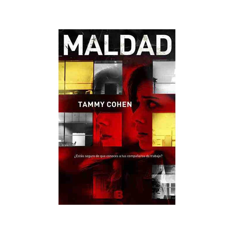 Maldad When she was bad Tammy Cohen