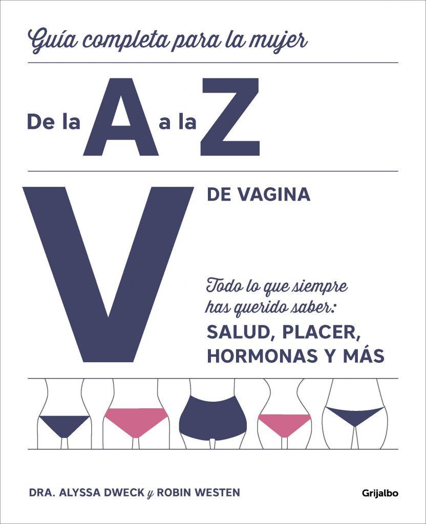 Vagina salud placer hormonas dweck resten